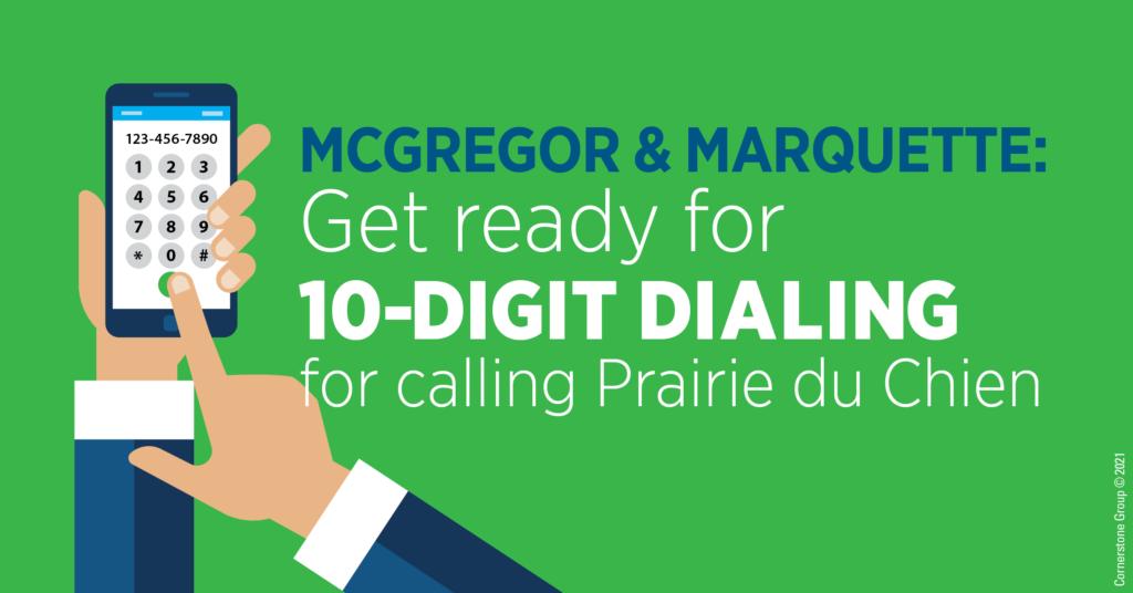 McGregor 10-Digit Dialing